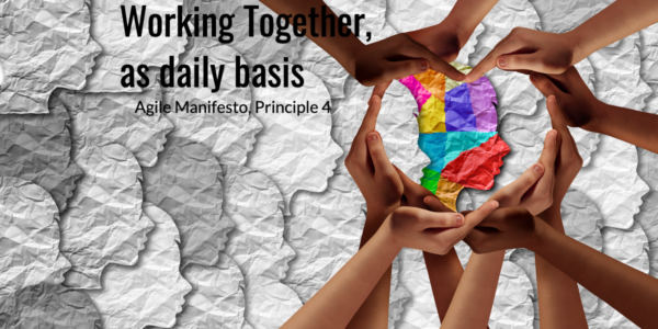 Travailler Ensemble, Manifeste Agile, principe 4, Working together, Agile Manifesto