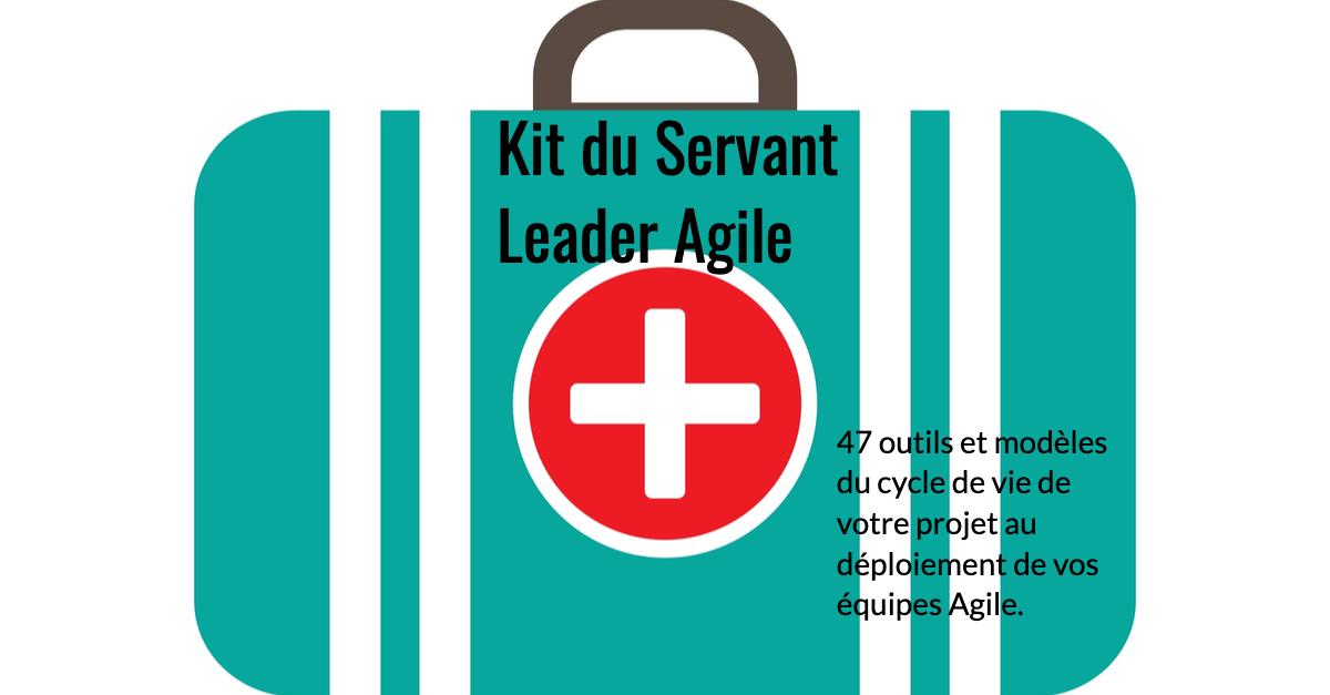 Le kit du Servant Leader