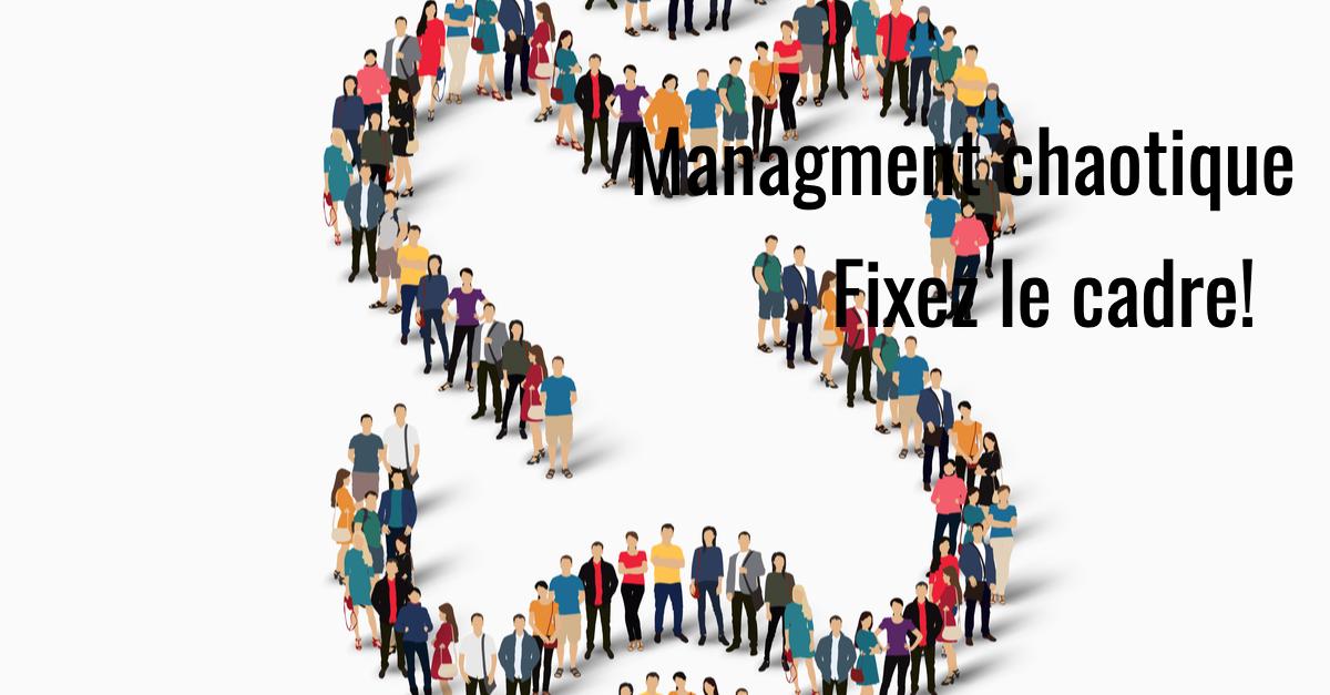 Management chaotique